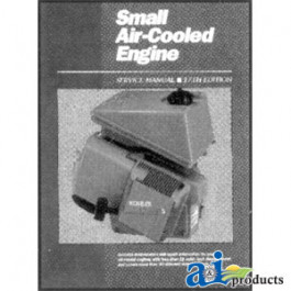 Small Air-Cooled Engine Service Manual, Volume 1