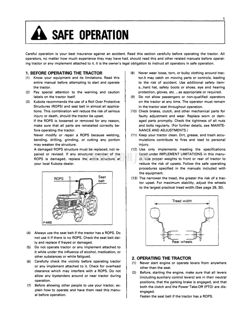 Fasten the seat belt if the tractor has a ROPS.