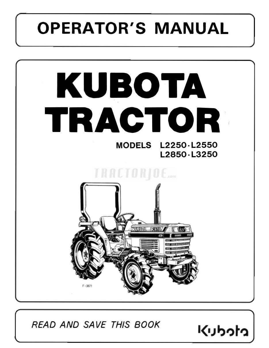 Kubota L2250, L2550, L2850, L3250 Tractor Operator Manual   TractorJoe.com